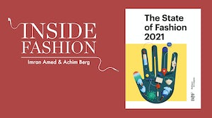 BoF and McKinsey & Company's State of Fashion 2021 report.