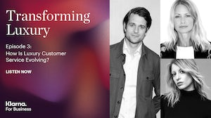 Transforming Luxury podcast episode 3: How Is Luxury Customer Service Evolving? Guest speakers clockwise from left: CEO and co-founder of Klarna, Sebastian Siemiatkowski; Farfetch's chief brand officer and Browns chair, Holli Rogers; Métier founder and creative director, Melissa Morris.