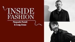 Pierpaolo Piccioli and Craig Green.
