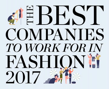 eefc3fb227 The 15 Best Companies to Work for in Fashion 2017