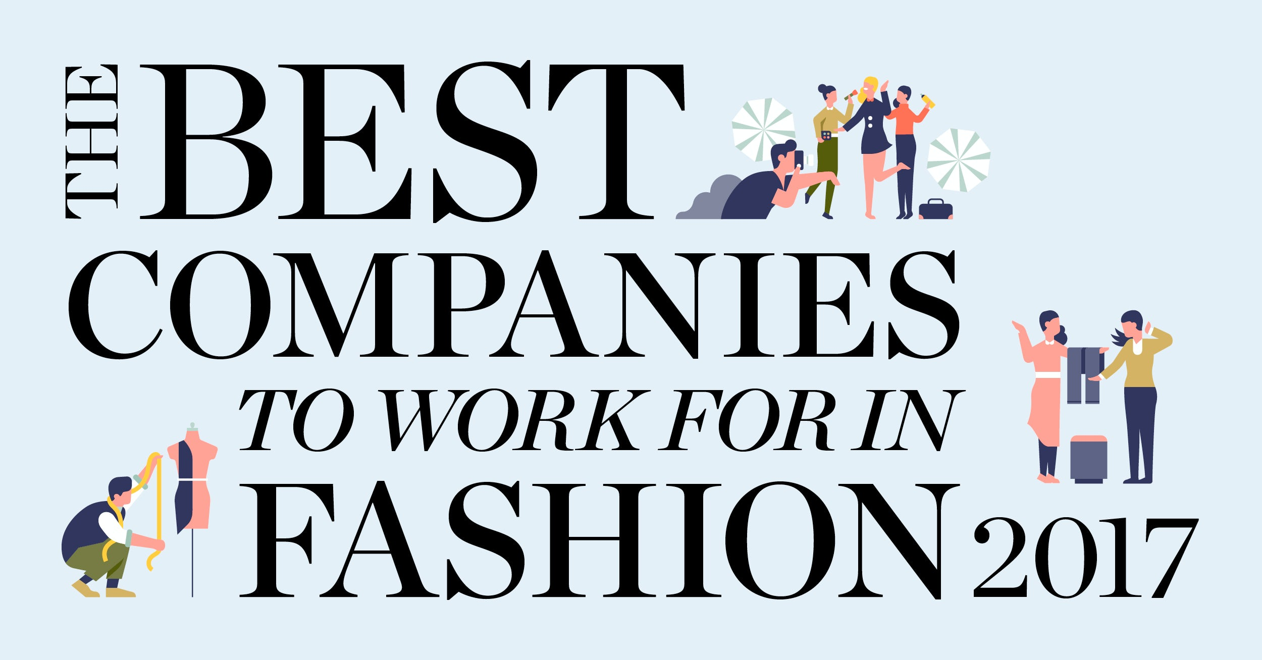 5f4504fad The 15 Best Companies to Work for in Fashion 2017