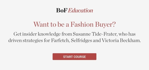 How to Become a Buyer | Careers, Break Into Fashion | BoF