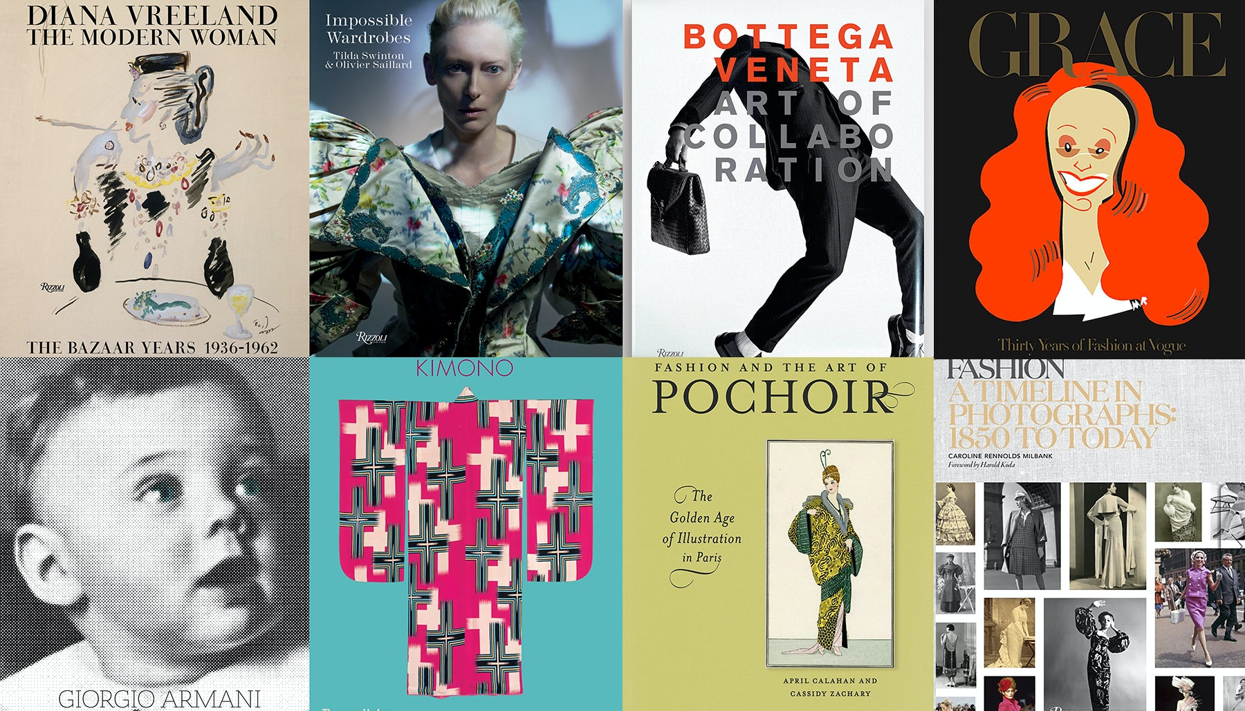 (Clockwise L - R)    Source: Diana Vreeland The Modern Woman, Impossible Wardrobes, The Art of Collaboration,  Grace: Thirty Years of Fashion at Vogue, Fashion: A Timeline in Photographs 1850 to Today, Fashion and The Art of Pochoir; Kimono: The Art And Evolution Of Japanese Fashion, Giorgio Armani   Source: Courtesy