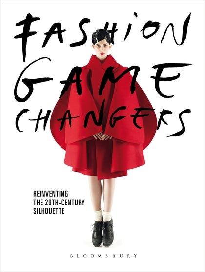 "Fashion Game Changers"""")   Source: Bloomsbury"
