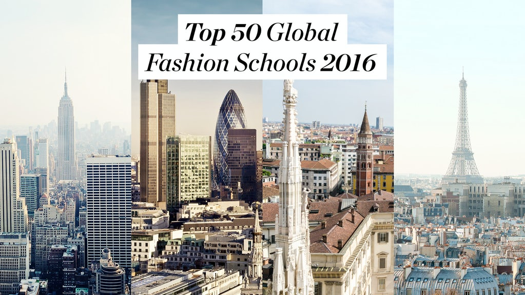 Fashion Schools In New York >> The Top 50 Global Fashion Schools In 2016 Education The