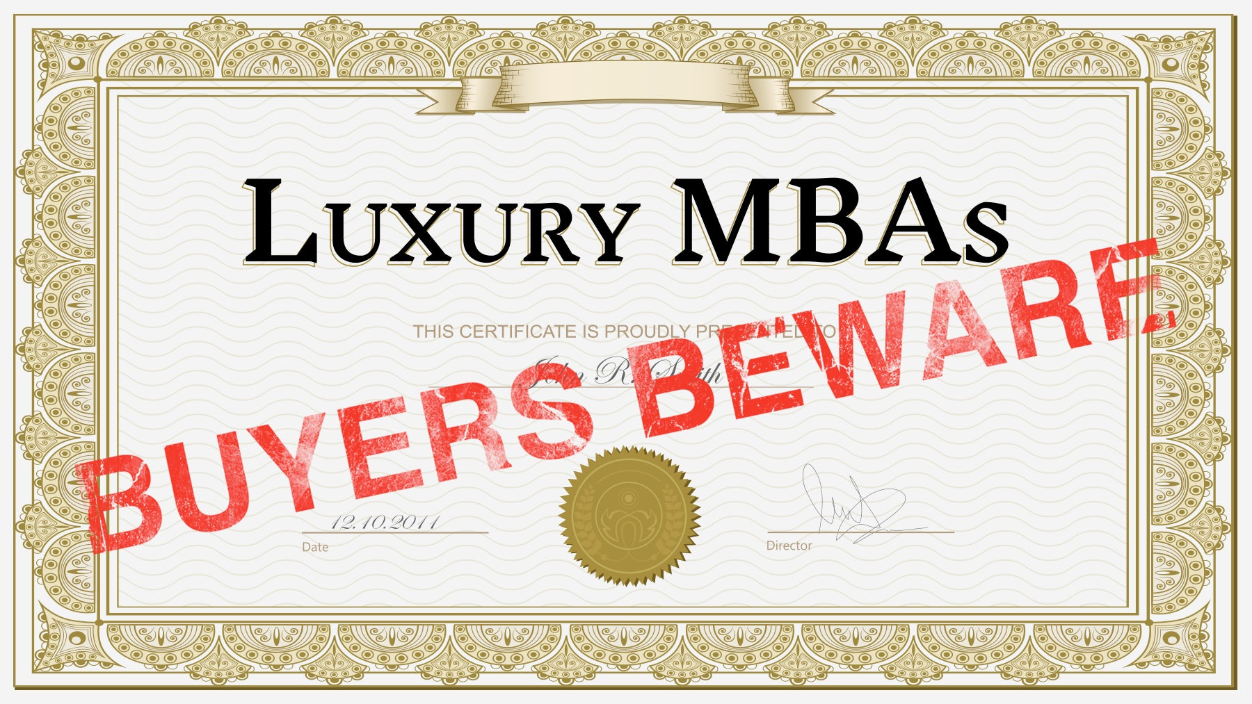 Luxury Mbas Buyers Beware Education The State Of Education Bof