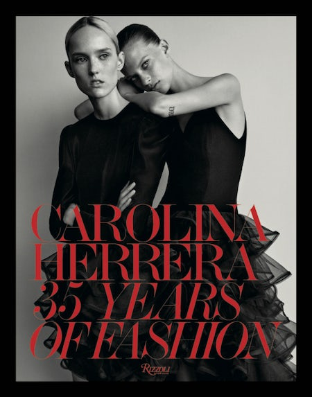 The cover of Carolina Herrera: 35 years of Fashion | Photo:  Josh Olins
