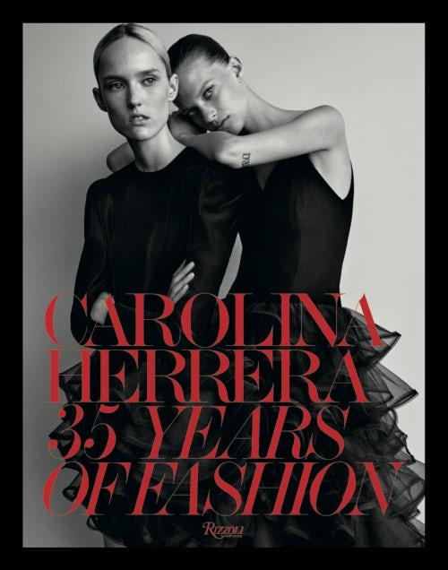 The cover of Carolina Herrera: 35 years of Fashion | Photo:  Josh Olins