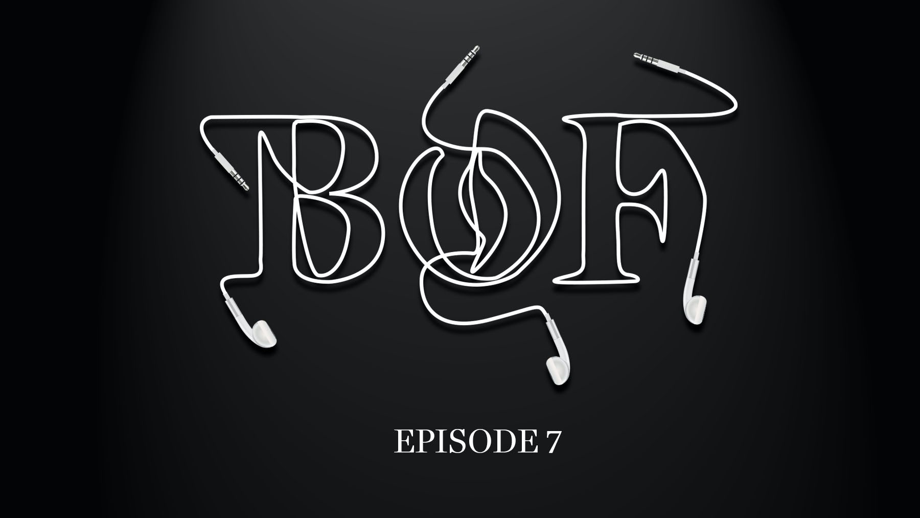 The Bof Podcast Episode 7 How Do You Write A Fashion Business Plan Podcasts Bof