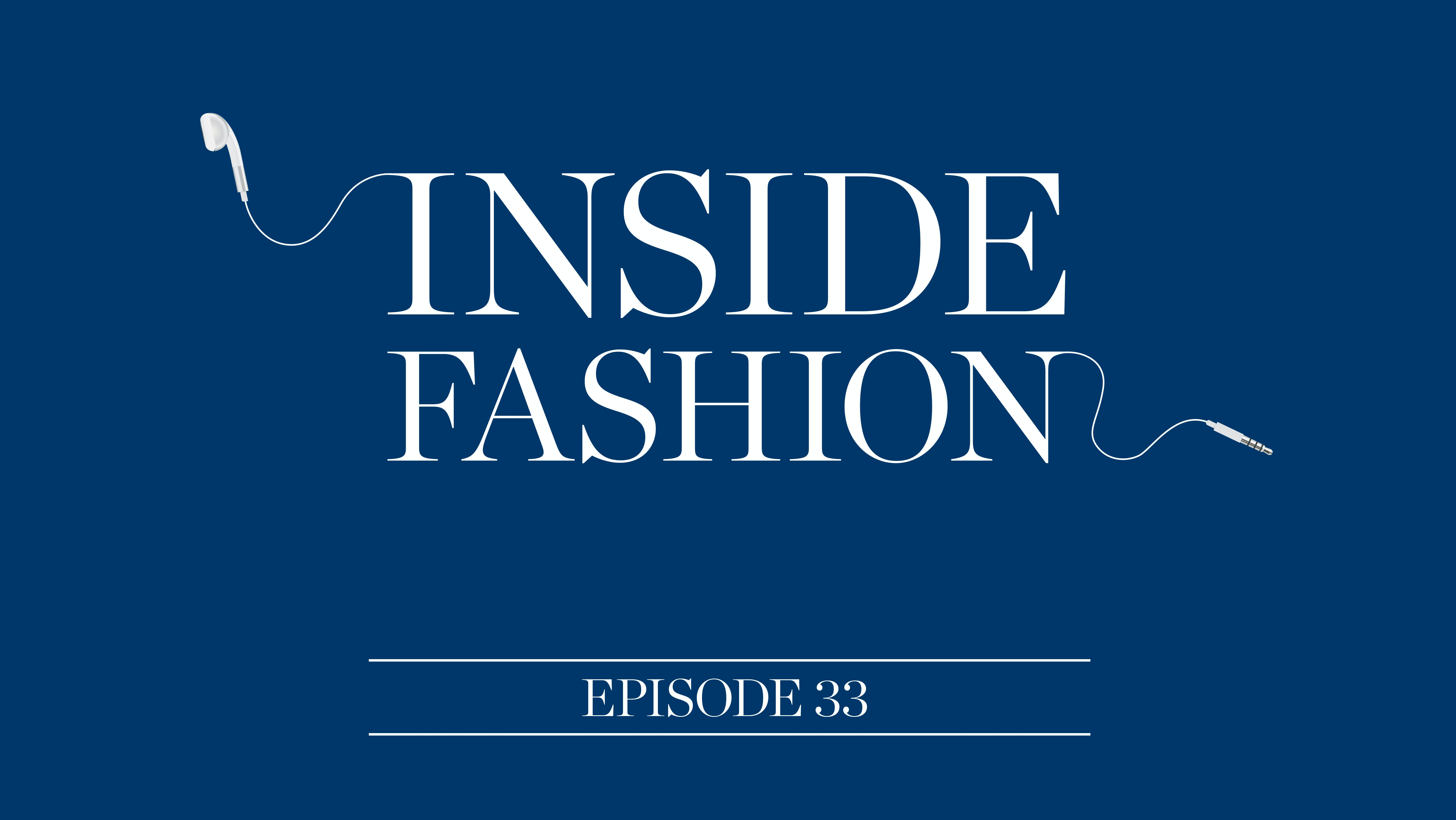The BoF Podcast: Inside Fashion with Imran Amed and Musa Tariq