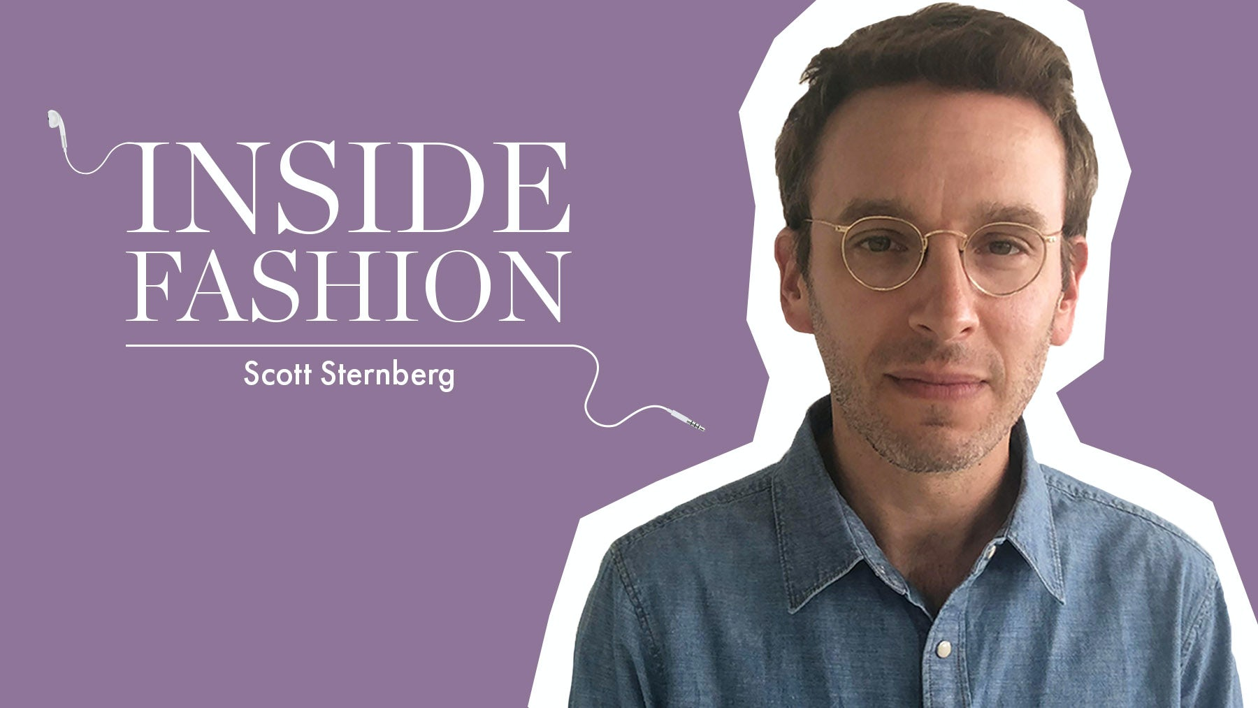 The BoF Podcast: Inside Scott Sternberg's Direct-to-Consumer Comeback
