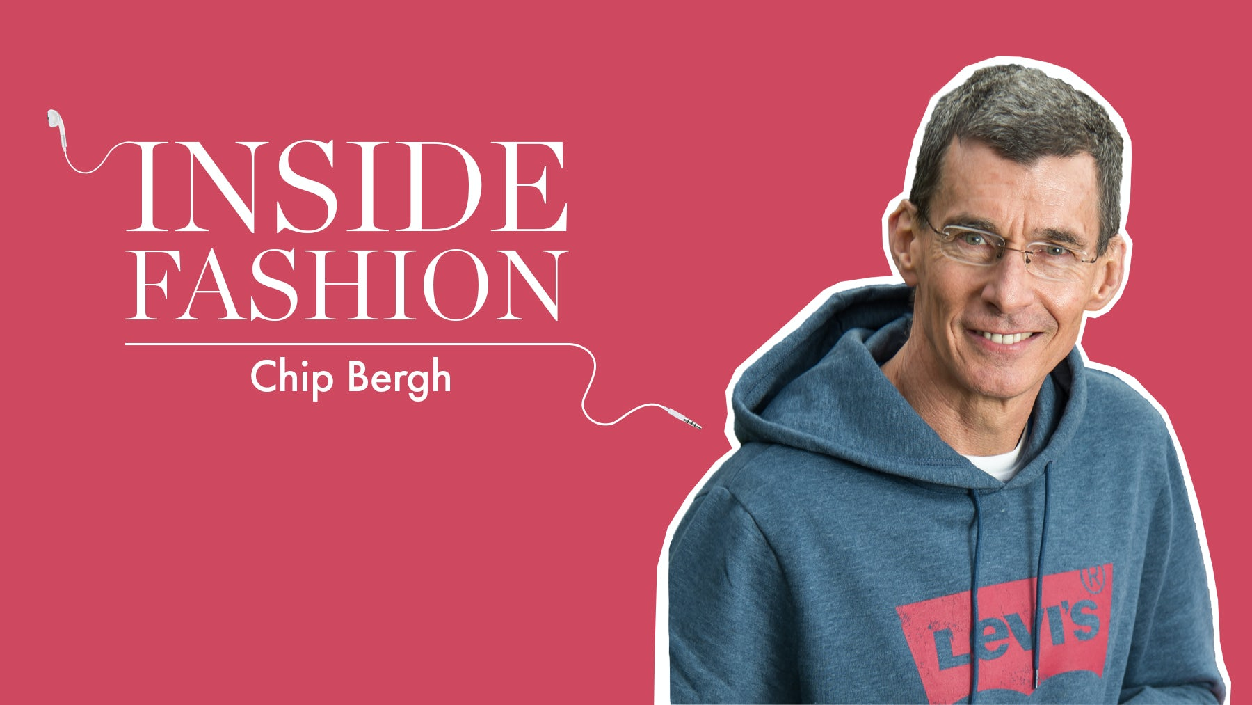 The BoF Podcast: Inside Chip Bergh's Levi's Turnaround