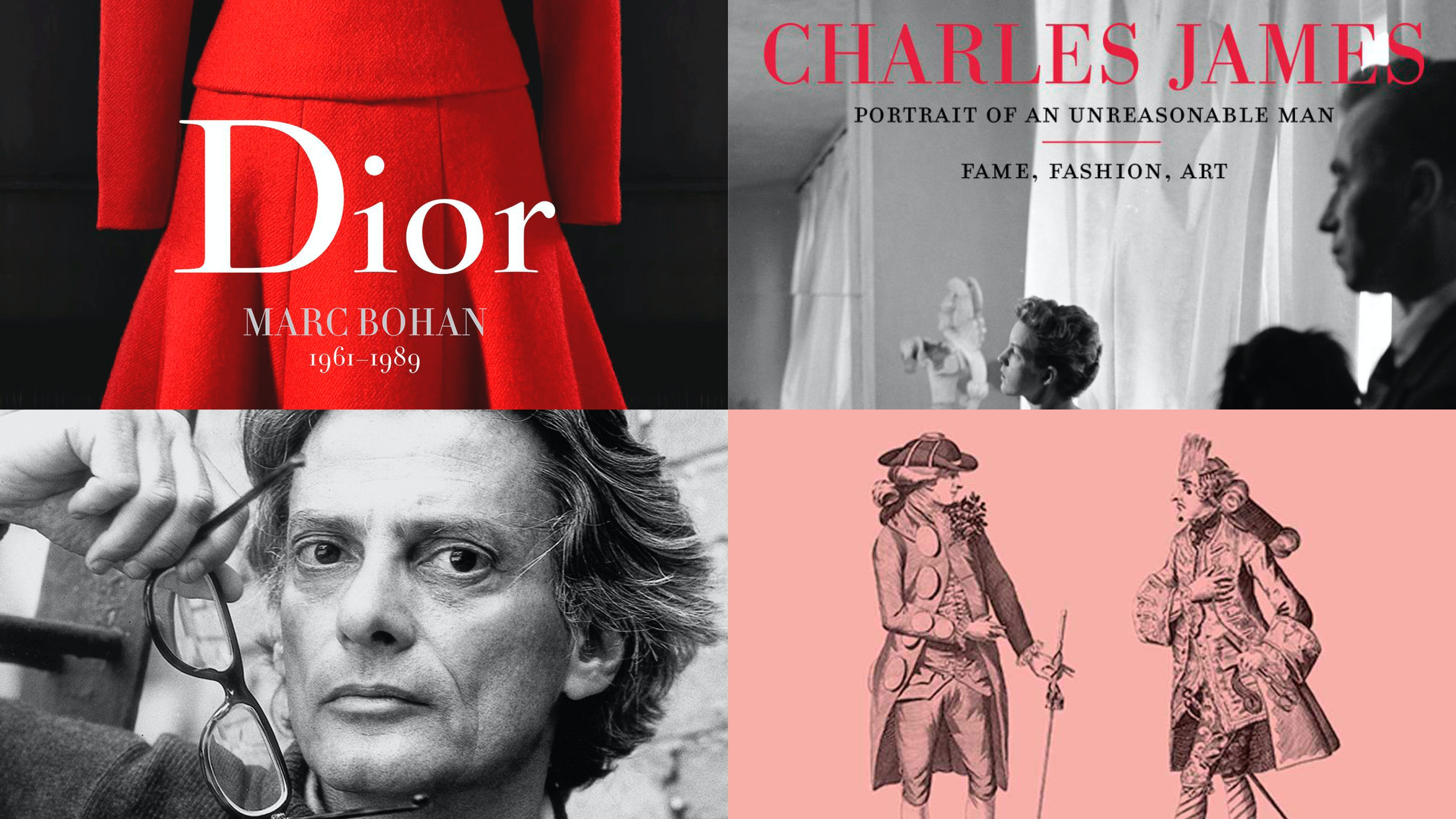 From left, clockwise: Dior by Marc Bohan; Charles James: Portrait of an Unreasonable Man; Pretty Gentlemen; Avedon: Something Personal   Source: Courtesy