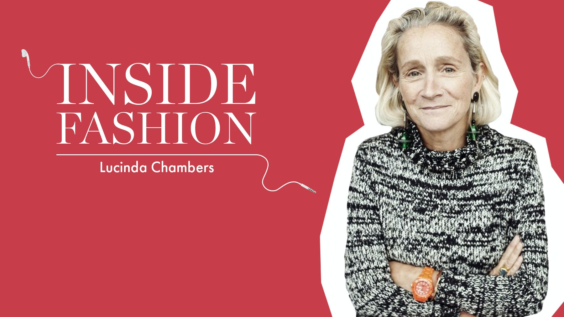 The BoF Podcast: Inside Lucinda Chambers' Next Move