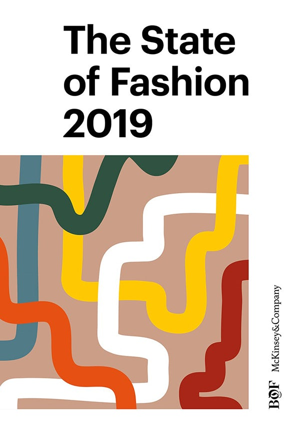 Article cover of The State of Fashion 2019: An 'Urgent Awakening' for the Industry