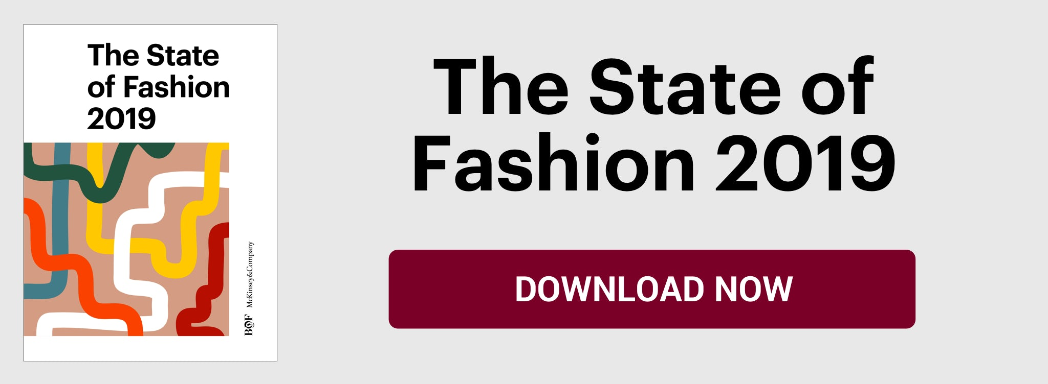 The State of Fashion 2019. Download Now