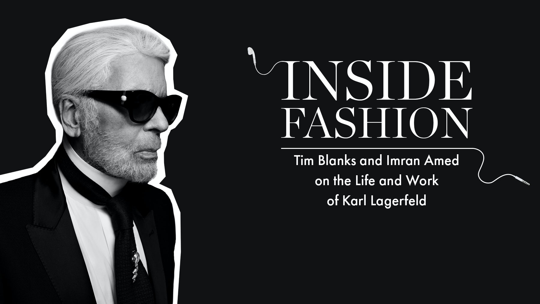 The BoF Podcast: Remembering the Life and Work of Karl Lagerfeld