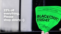 Deciem Blackout Friday | Source: Courtesy