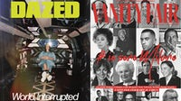 Current covers of Dazed and Vanity Fair   Source: Courtesy