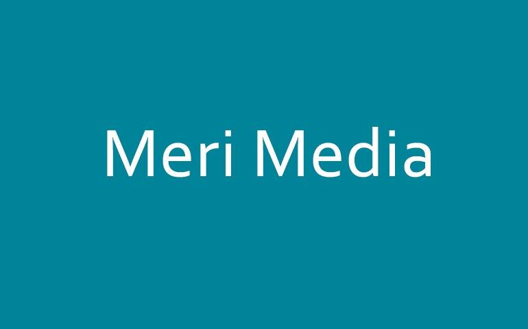 Meri Media
