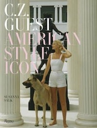 C.Z. Guest: American Style Icon by Susanna Salk