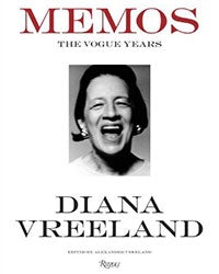 Memos: The Vogue Years by Alexander Vreeland